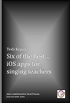 Free Report: Six of the best iOS Apps for Singing Teachers