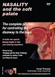 Nasality and the Soft Palate - Techniques DVD