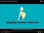 The Singing Teacher's Retreat