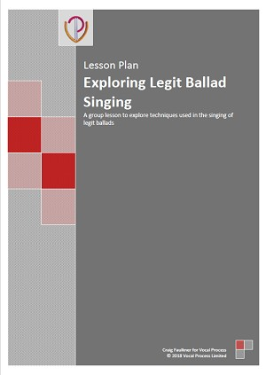 Lesson Plan: Exploring Legit Ballad Singing