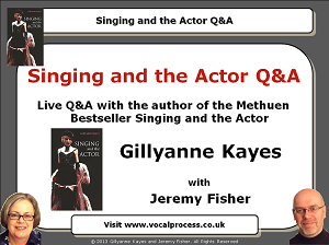 Webinar 14 Singing and the Actor Q&A